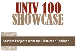 UNIV 100 Showcase